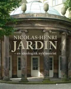 Ulla Kjær, Nicolas-Henri Jardin – en ideologisk nyklassicist. Disputats. København: Nationalmuseet, 2010. 1422 sider.