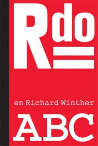 Jørgen Gammelgaard, Rdo – en Richard Winther ABC.  København: Forlaget Vandkunsten, 2013. 64 sider.