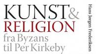 Anmeldelse af Kunst & Religion - fra Byzans til Per Kirkeby