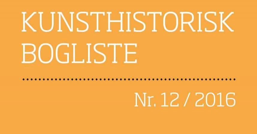 Nye anmeldelser af kunsthistorisk faglitteratur i tolvte ombæring