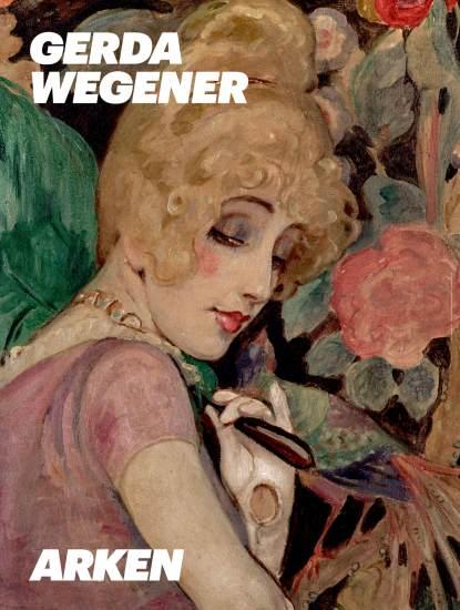 Gerda Wegener Redaktion: Christian Gether, Stine Høholt og Andrea Rygg Karberg Ishøj: Arken Museum for Moderne Kunst, 2015. 90 sider.